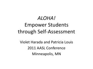 ALOHA! Empower Students  through Self-Assessment