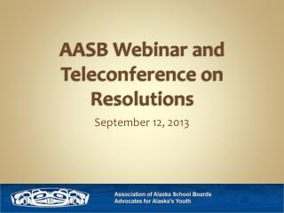 AASB Webinar and Teleconference on Resolutions