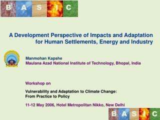 A Development Perspective of Impacts and Adaptation for Human Settlements, Energy and Industry