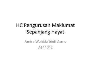 HC  Pengurusan Maklumat Sepanjang  Hayat