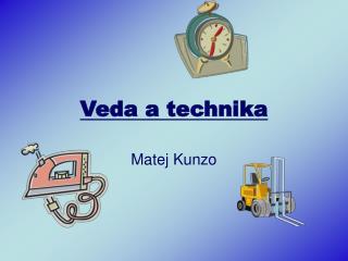 Veda a technika