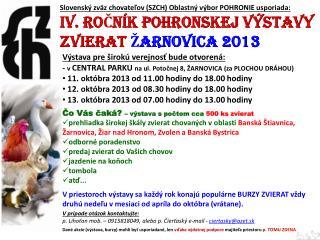 Slovenský zväz chovateľov (SZCH) Oblastný výbor POHRONIE usporiada: