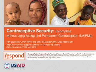 Contraceptive Security: Incomplete