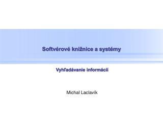 Softvérové knižnice a systémy