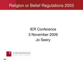 IER Conference   3 November 2009 Jo Seery