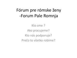 Fórum pre rómske ženy -Forum Pale Romnja