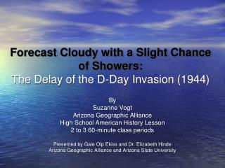 Forecast Cloudy with a Slight Chance of Showers: The Delay of the D-Day Invasion (1944)