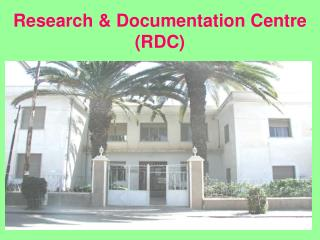 Research & Documentation Centre (RDC)