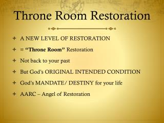 Throne Room Restoration