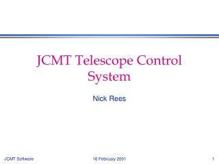 JCMT Telescope Control System