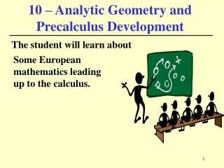 10 – Analytic Geometry and Precalculus Development