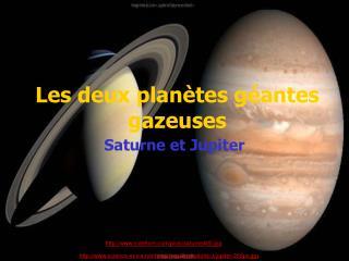 Les deux planètes géantes gazeuses