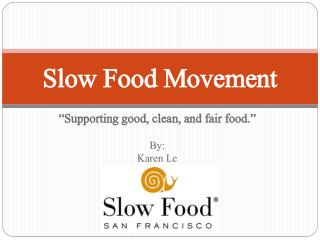 Slow Food Movement