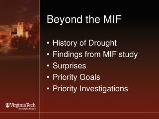 Beyond the MIF