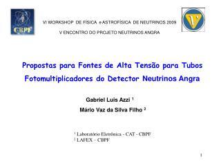 Propostas para Fontes de Alta Tensão para Tubos  Fotomultiplicadores do Detector  Neutrinos Angra