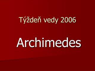 Týždeň vedy 2006
