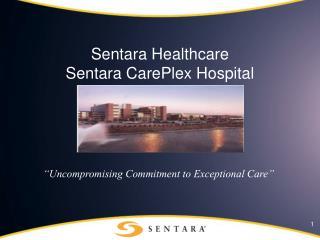 Sentara Healthcare Sentara CarePlex Hospital