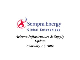 Arizona Infrastructure & Supply Update February 13, 2004