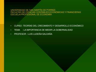 CURSO :TEORÍAS DEL CRECIMIENTO Y DESARROLLO ECONÓMICO