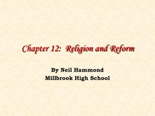 Chapter 12:  Religion and Reform