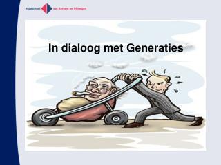 In dialoog met Generaties