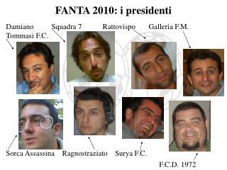 FANTA 2010: i presidenti