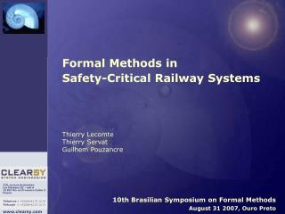10th Brasilian Symposium on Formal Methods August 31 2007, Ouro Preto