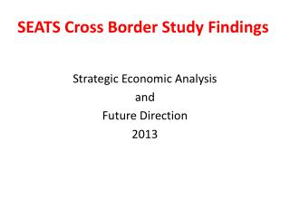 SEATS Cross Border Study Findings