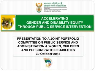ACCELERATING  GENDER AND DISABILITY EQUITY  THROUGH PUBLIC SERVICE INTERVENTION