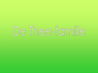 De Thee-familie