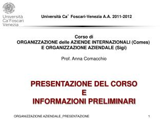 Università Ca '  Foscari-Venezia A.A. 2011-2012