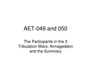 AET-049 and 050