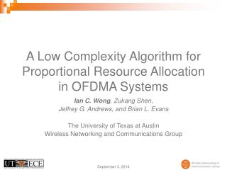 A Low Complexity Algorithm for Proportional Resource Allocation in OFDMA Systems