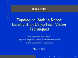 Topological Mobile Robot Localization Using Fast Vision Techniques