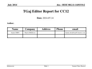 TGaj Editor Report for CC12