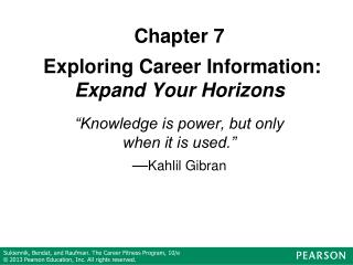 Chapter 7  Exploring Career Information: Expand Your Horizons