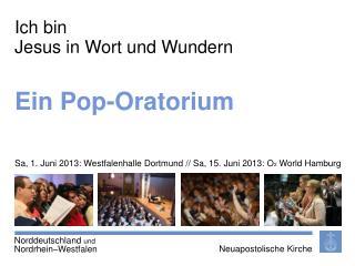 Ein Pop-Oratorium
