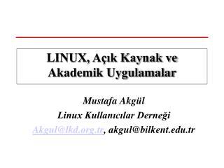 LINUX, Açık Kaynak ve Akademik Uygulamalar