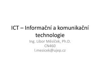 ICT – Informační a komunikační technologie