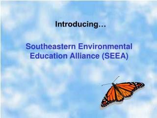 Southeastern Environmental Education Alliance (SEEA)