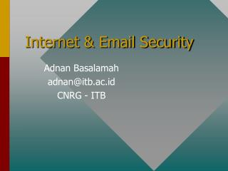 Internet & Email Security
