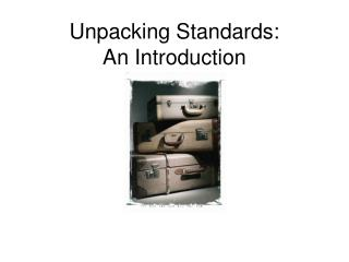 Unpacking Standards: An Introduction