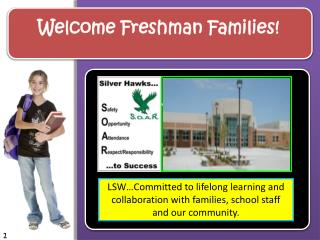 Welcome Freshman Families!