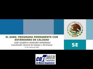 EL SARE: PROGRAMA PERMANENTE CON  ESTÁNDARES DE CALIDAD JOSÉ GILBERTO GARDUÑO FERNÁNDEZ