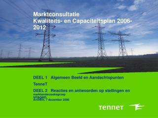 Marktconsultatie Kwaliteits- en Capaciteitsplan 2006-2012