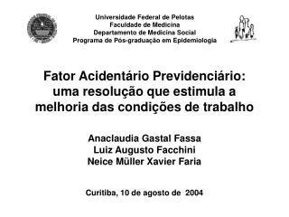 Fator Acidentário Previdenciário: uma resolução que estimula a melhoria das condições de trabalho