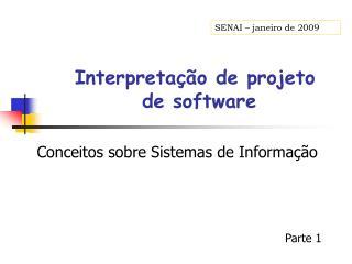 Interpretação de projeto  de software