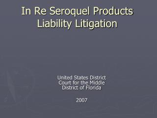 In Re Seroquel Products Liability Litigation