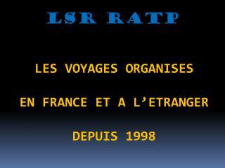 LSR RATP