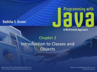 Chapter 2 Introduction to Classes and Objects